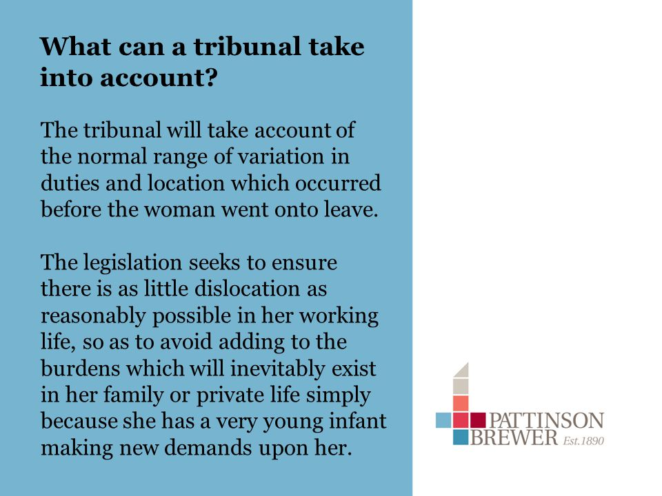 What can a tribunal take into account.