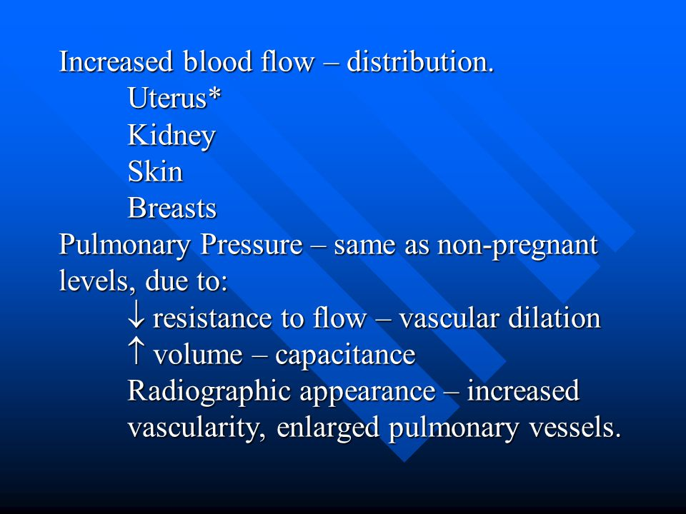 Increased blood flow – distribution.