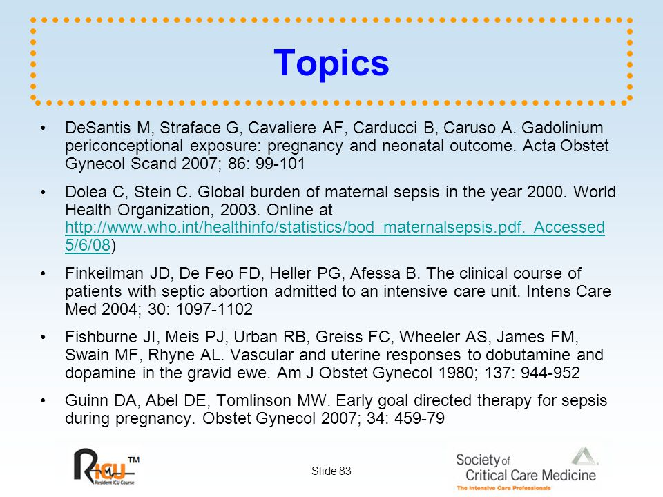 Slide 83 Topics DeSantis M, Straface G, Cavaliere AF, Carducci B, Caruso A.