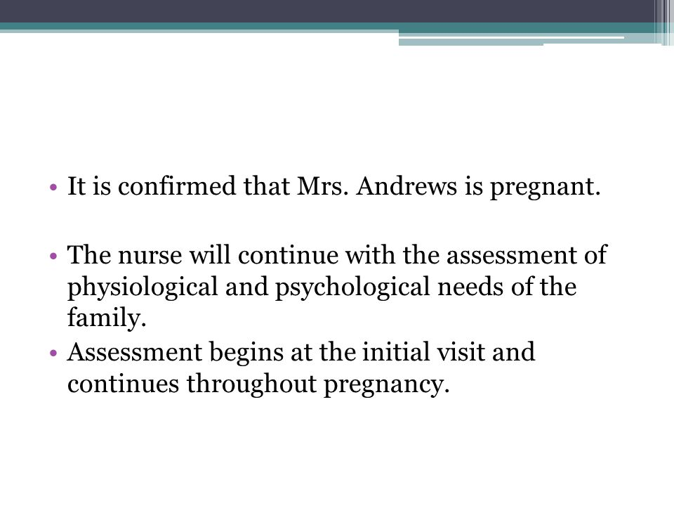 It is confirmed that Mrs. Andrews is pregnant.