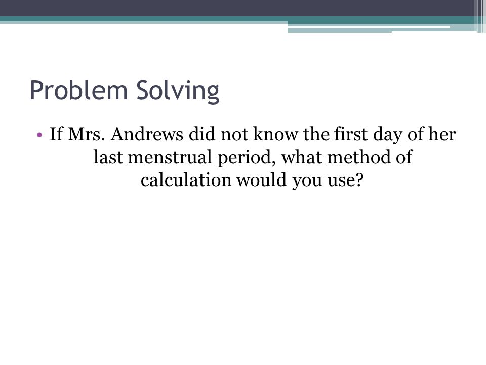 Problem Solving If Mrs.