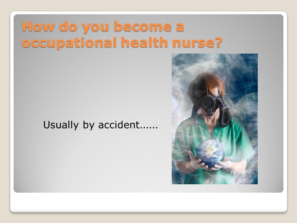 Qualifications… Minimum: Registered Nurse (Adults) Occupational Health qualification, i.e.