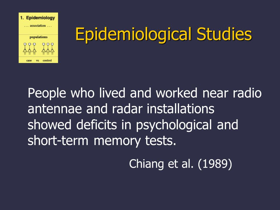 People who lived and worked near radio antennae and radar installations showed deficits in psychological and short-term memory tests.