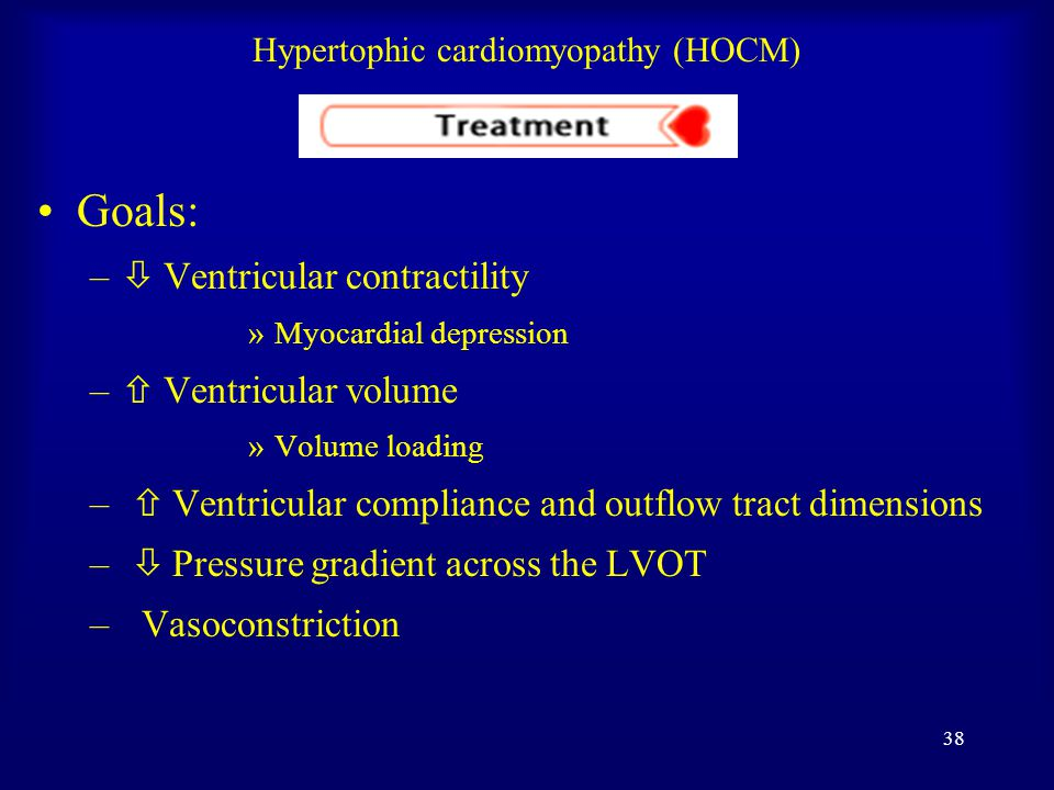37 Hypertophic cardiomyopathy (HOCM) Differential Diagnosis  Aortic Stenosis  Restrictive Cardiomyopathy  Glycogen Storage Disease, Type 2