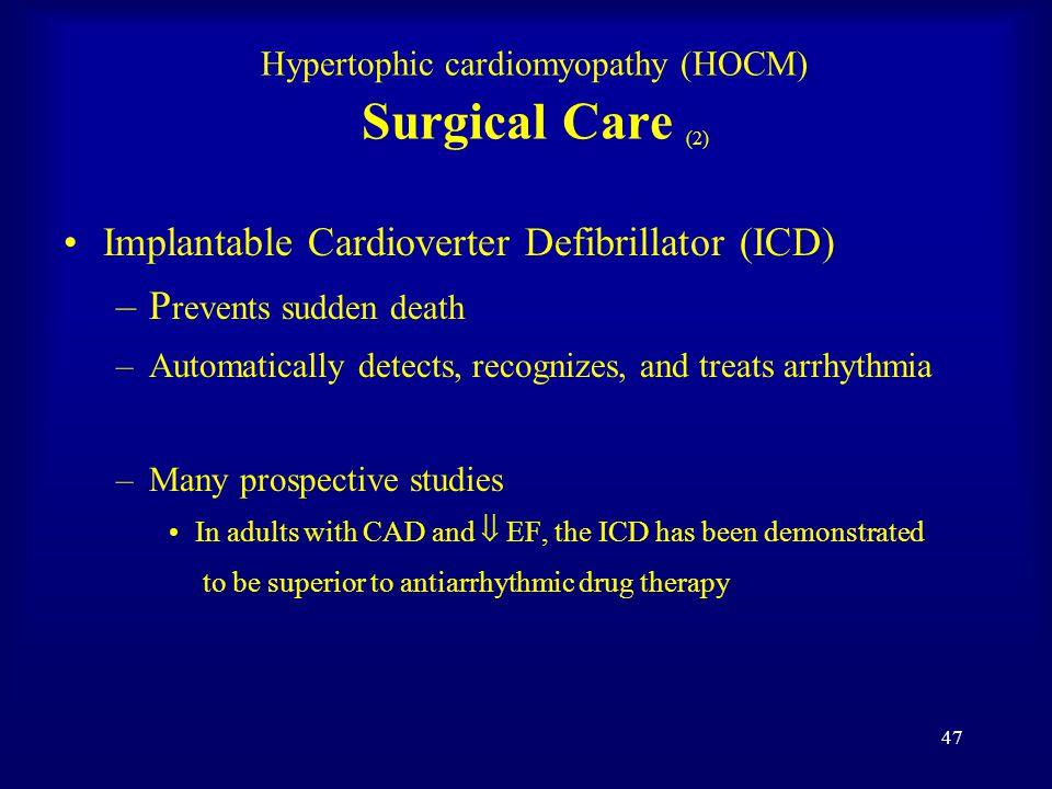 46 Hypertrophic cardiomyopathy (HOCM)