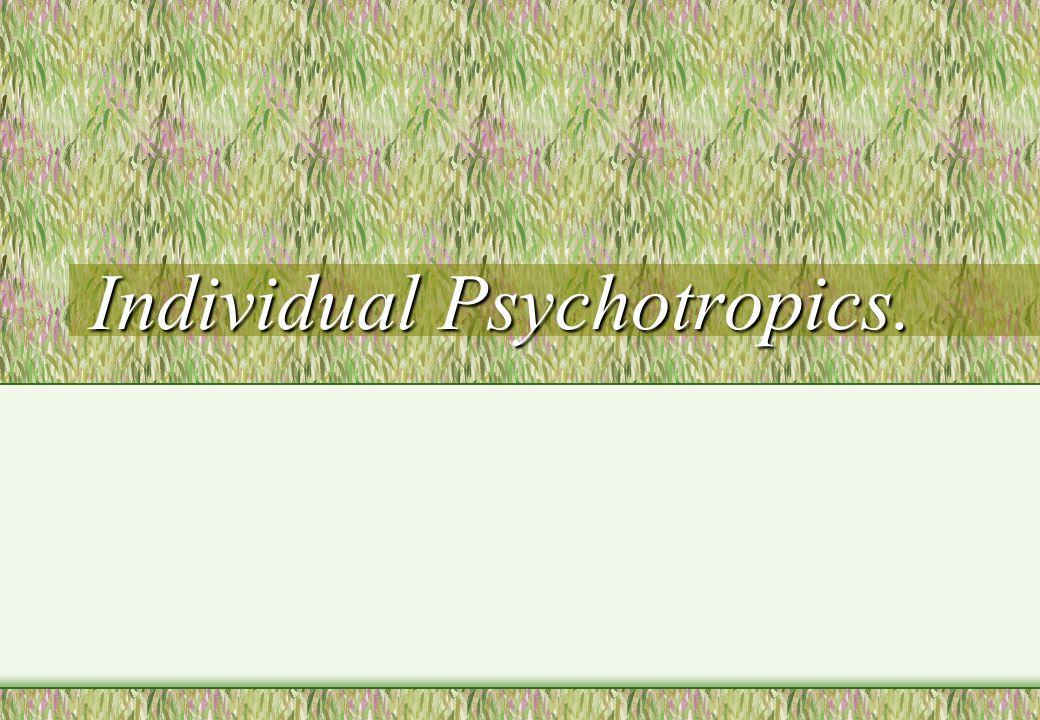 Individual Psychotropics.