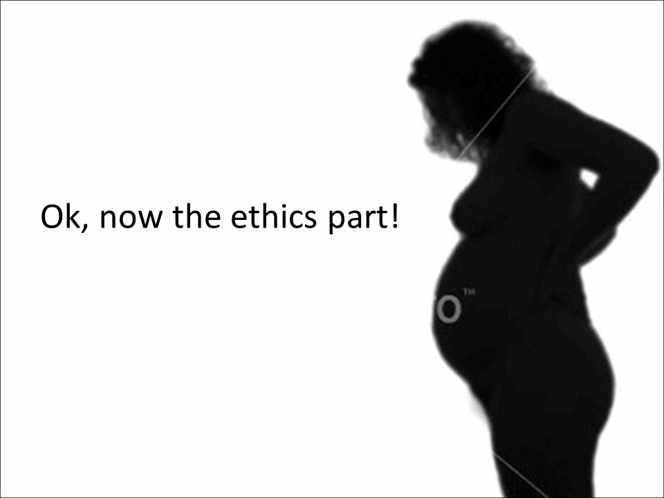 Ok, now the ethics part!