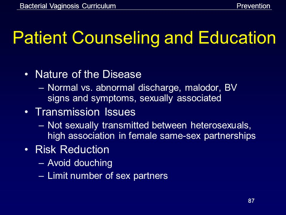 87 Patient Counseling and Education Nature of the Disease –Normal vs.