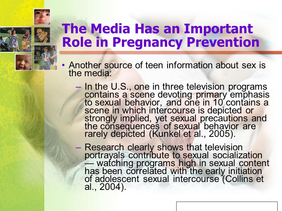 Mosby items and derived items © 2005, 2001 by Mosby, Inc. The Media Has an Important Role in Pregnancy Prevention Another source of teen information a