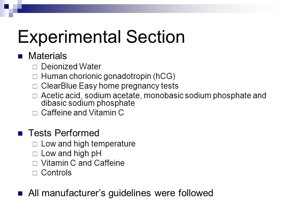 Experimental Section Materials  Deionized Water  Human chorionic gonadotropin (hCG)  ClearBlue Easy home pregnancy tests  Acetic acid, sodium acet