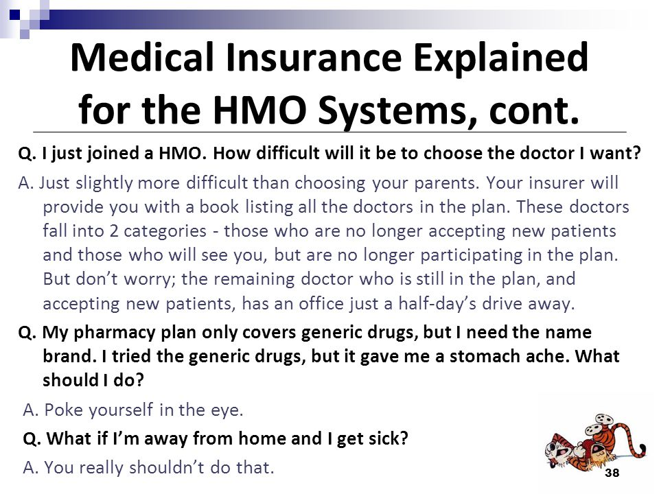 Medical Insurance Explained for the HMO Systems, cont.