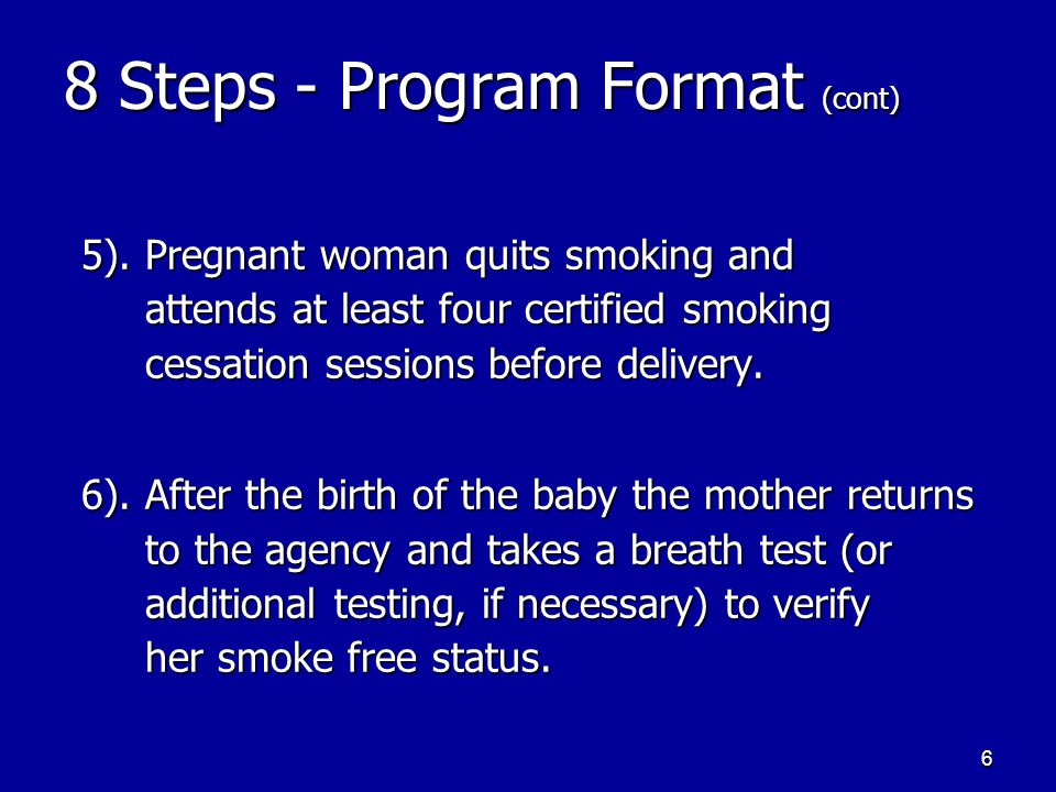 6 8 Steps - Program Format (cont) 5).