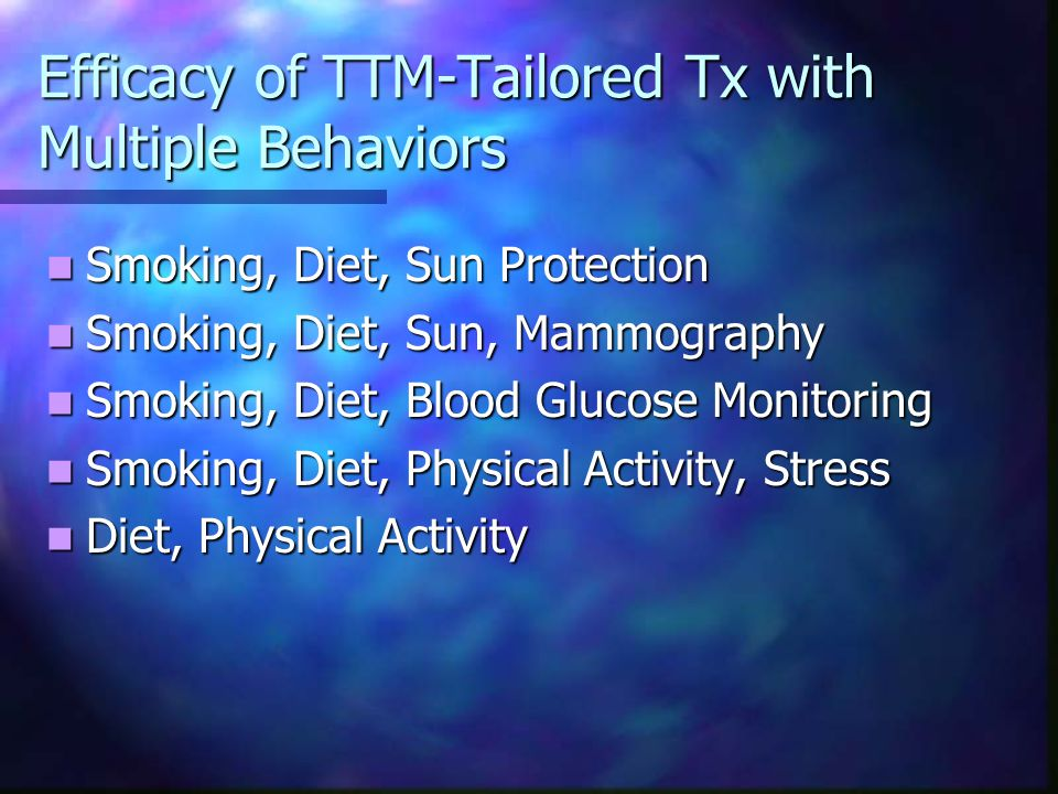 Efficacy of TTM-Tailored Tx with Multiple Behaviors Smoking, Diet, Sun Protection Smoking, Diet, Sun Protection Smoking, Diet, Sun, Mammography Smoking, Diet, Sun, Mammography Smoking, Diet, Blood Glucose Monitoring Smoking, Diet, Blood Glucose Monitoring Smoking, Diet, Physical Activity, Stress Smoking, Diet, Physical Activity, Stress Diet, Physical Activity Diet, Physical Activity
