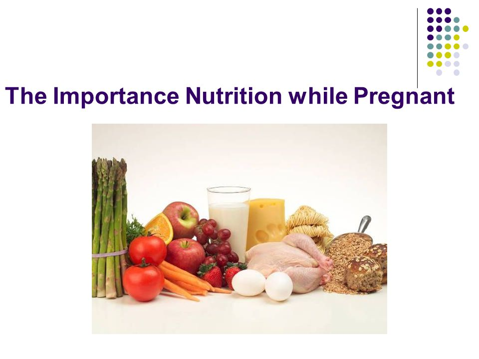 The Importance Nutrition while Pregnant