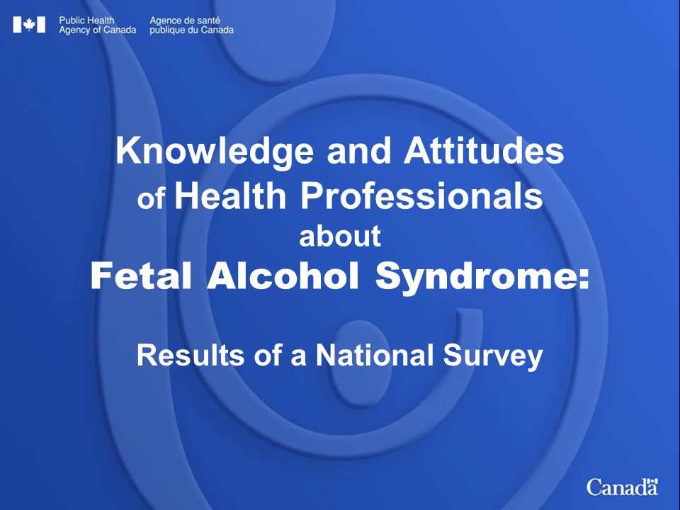 12 Screening practices need to be improved  40% frequently counsel women about alcohol use before pregnancy  58% obtain detailed history of alcohol use from women of child-bearing age — smaller proportion in the East  74% of family physicians use a standard screening tool (for alcohol use with pregnant patients) — rates are much lower for obstetricians (45%) and midwives (20%) On the prevention front