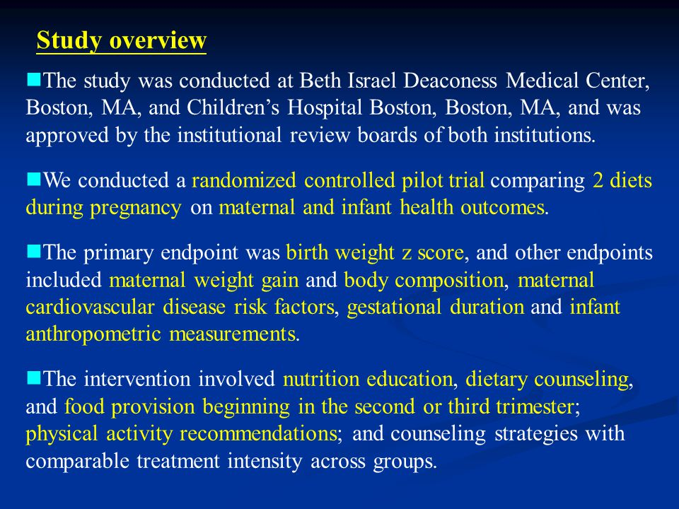 Study overview The study was conducted at Beth Israel Deaconess Medical Center, Boston, MA, and Children's Hospital Boston, Boston, MA, and was approved by the institutional review boards of both institutions.