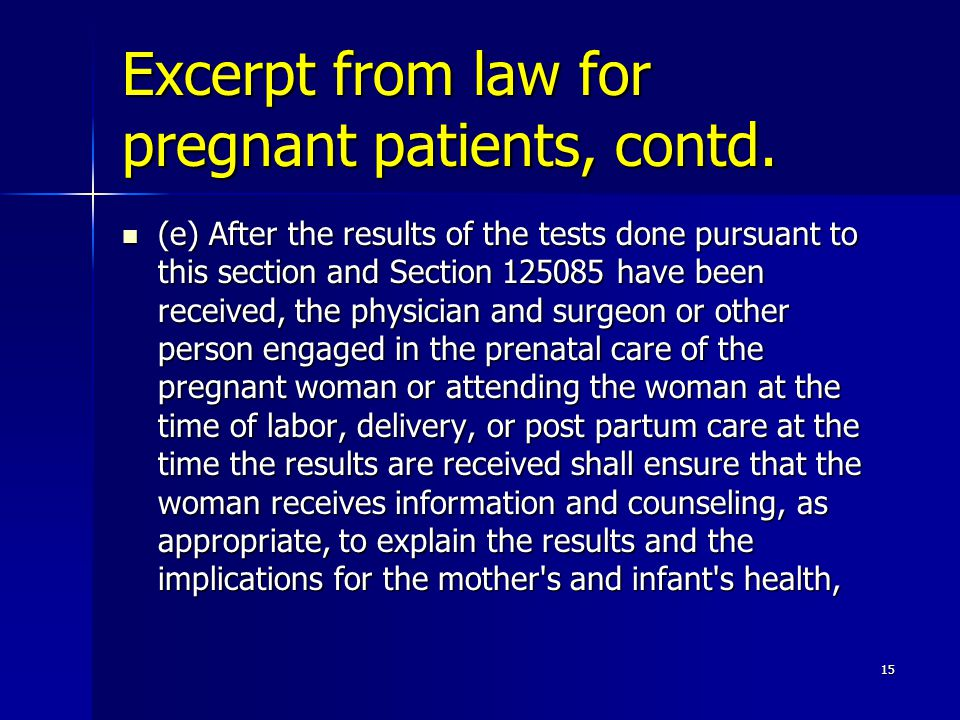Excerpt from law for pregnant patients, contd.