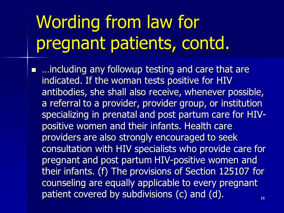 Wording from law for pregnant patients, contd.