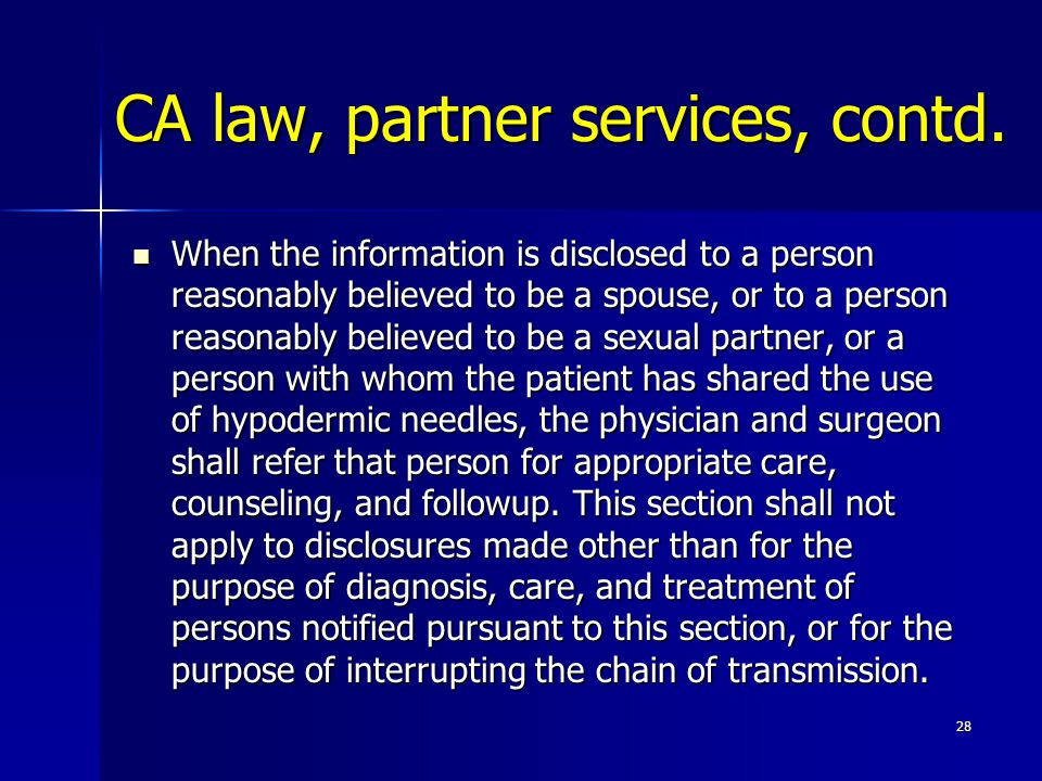 CA law, partner services, contd.