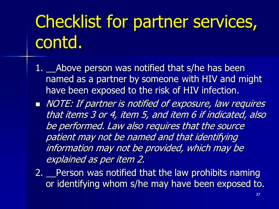 Checklist for partner services, contd. 1.