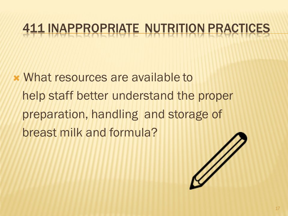  What resources are available to help staff better understand the proper preparation, handling and storage of breast milk and formula.