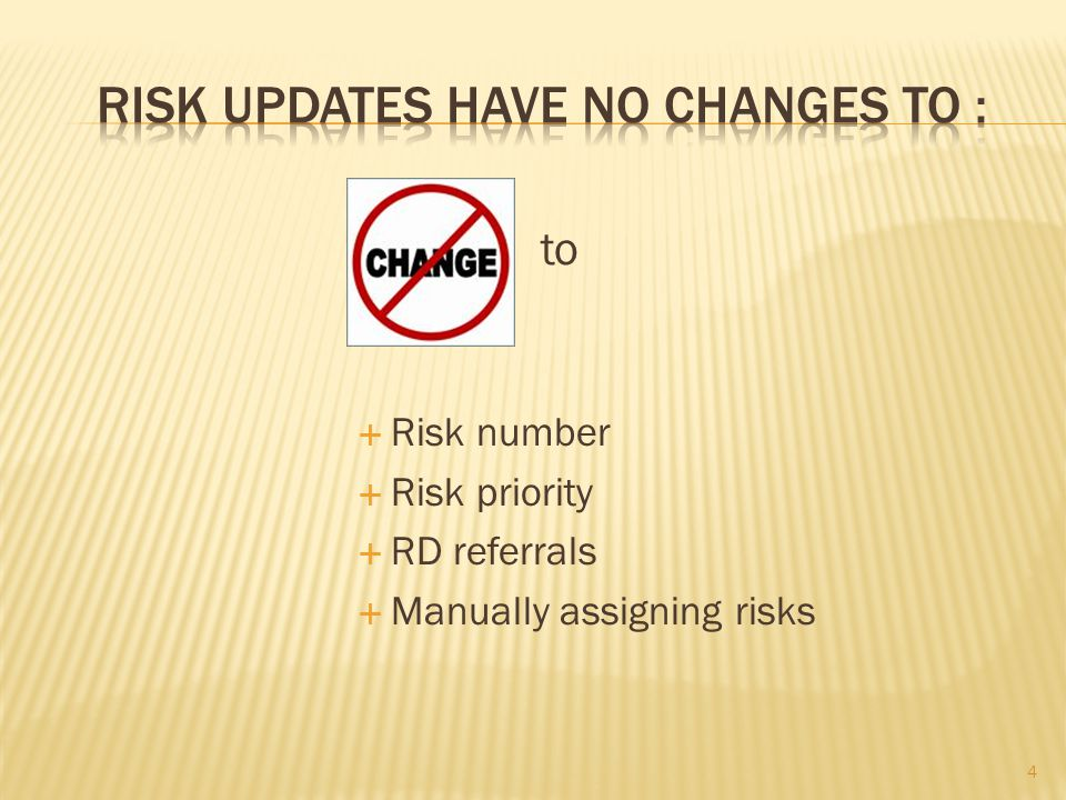 to  Risk number  Risk priority  RD referrals  Manually assigning risks 4