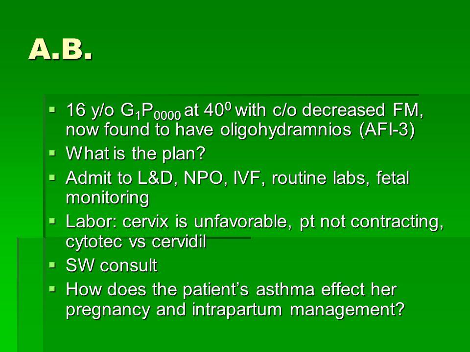 Asthma Medications  FDA Pregnancy risks  AlbuterolC  Budesonide B  Salmeterol C  Fluticasone/salmeterolC  Oral corticosteroidsC  CromolynB  TheophyllineC  MontelukastB