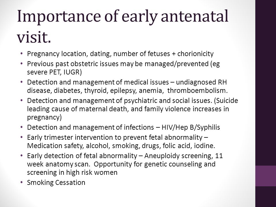 Importance of early antenatal visit.