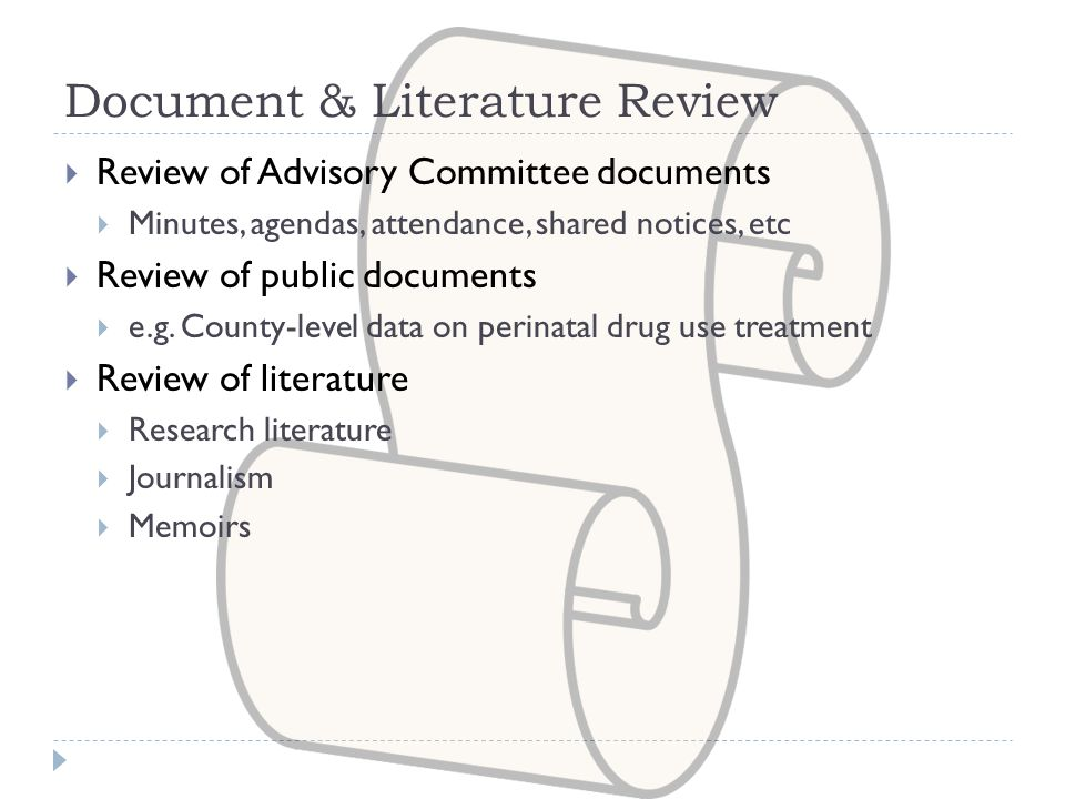 Document & Literature Review  Review of Advisory Committee documents  Minutes, agendas, attendance, shared notices, etc  Review of public documents  e.g.