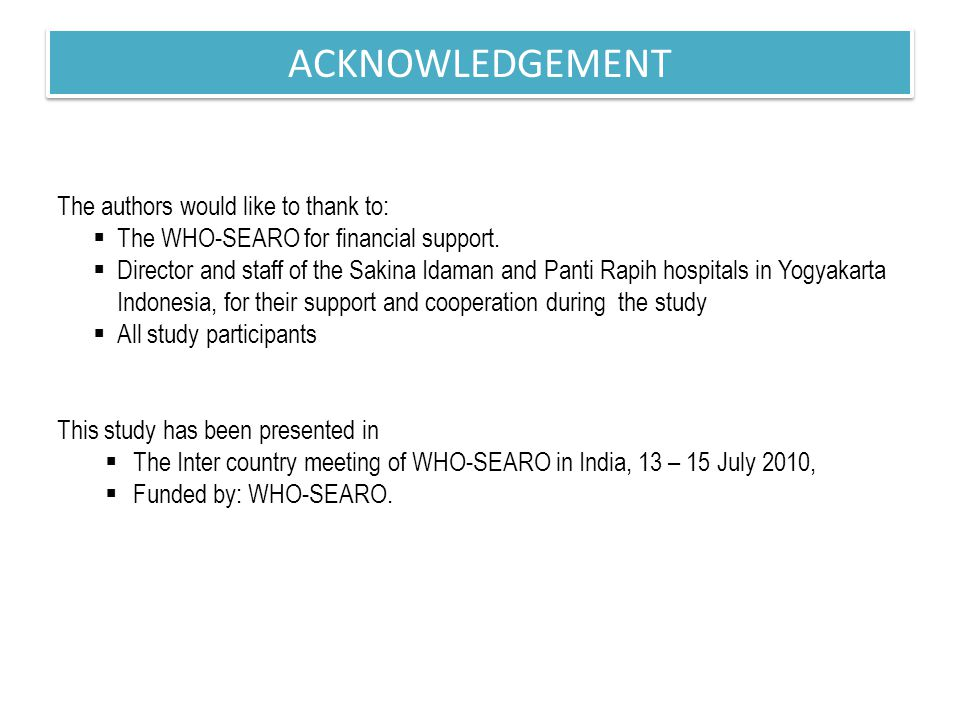 The authors would like to thank to:  The WHO-SEARO for financial support.