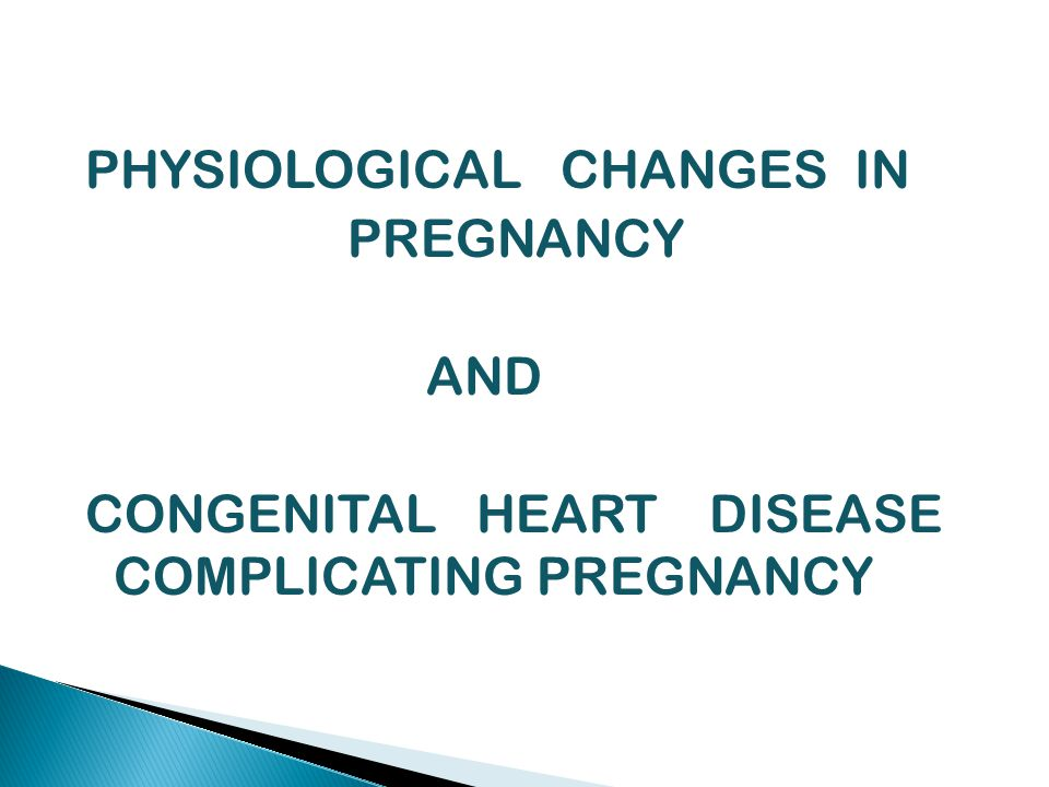  Cyanosis with ↑ Hb levels is associated with high fetal loss, prematurity & LBW  If PHT is not present maternal mortality is less ↑ risk of HF, thromboemboli arrhythmias & endocarditis