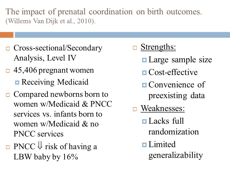 The impact of prenatal coordination on birth outcomes. (Willems Van Dijk et al., 2010).  Cross-sectional/Secondary Analysis, Level IV  45,406 pregna