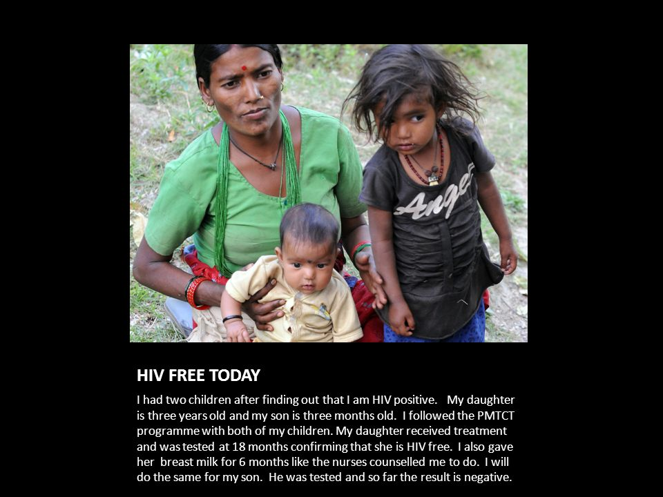 HIV FREE TODAY I had two children after finding out that I am HIV positive.