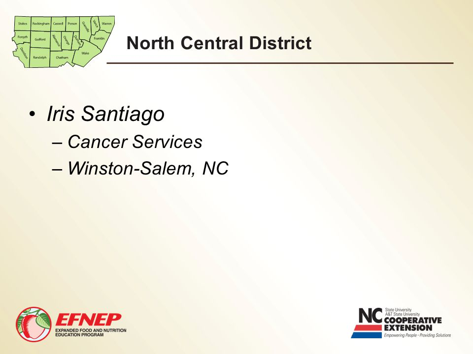 Iris Santiago –Cancer Services –Winston-Salem, NC
