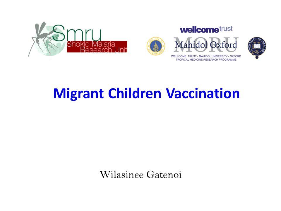 Wilasinee Gatenoi Migrant Children Vaccination