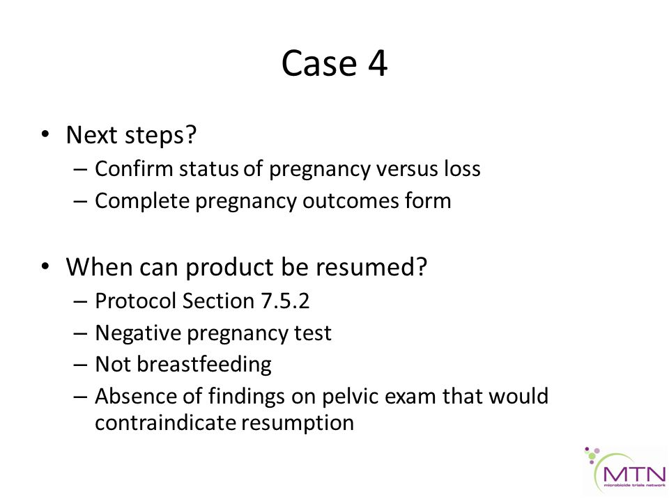 Case 4 Next steps.