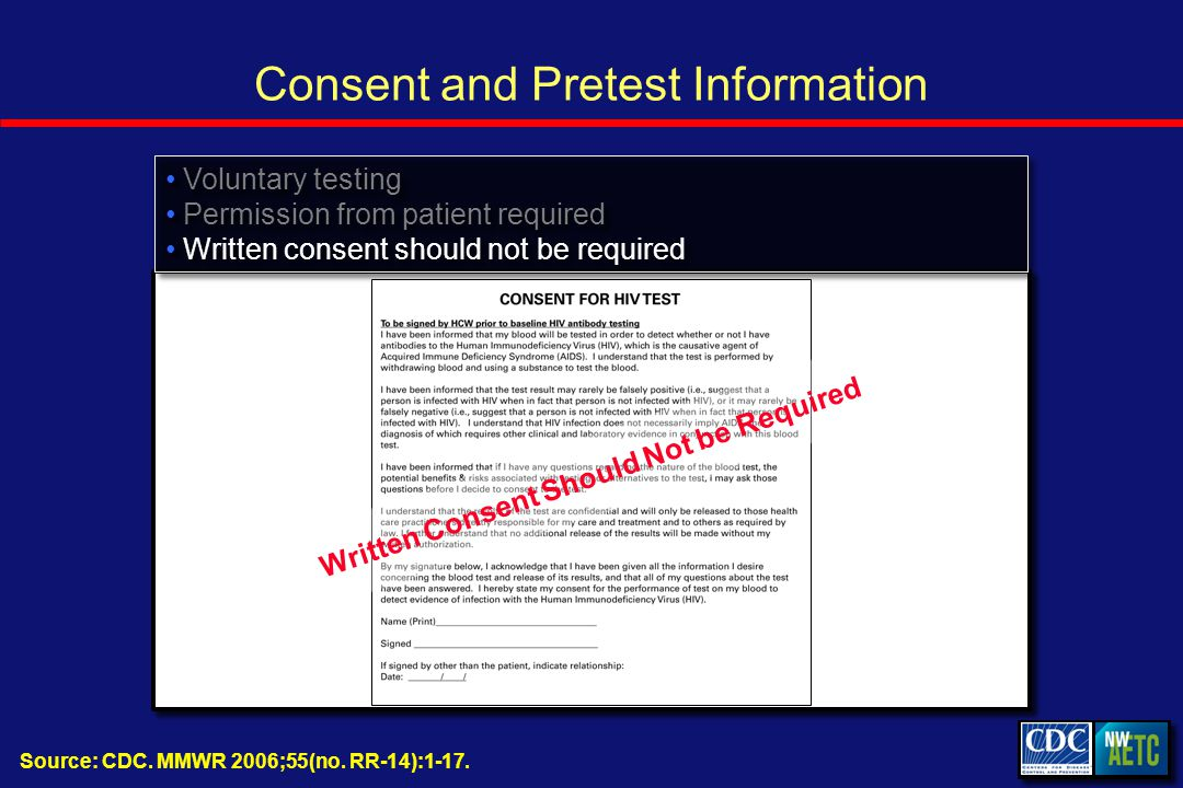 Consent and Pretest Information Source: CDC. MMWR 2006;55(no.