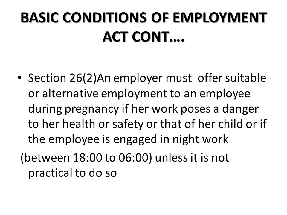 BASIC CONDITIONS OF EMPLOYMENT ACT CONT….