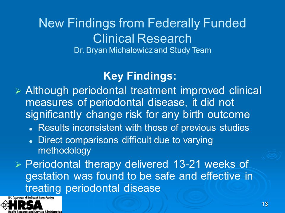 13 New Findings from Federally Funded Clinical Research Dr.