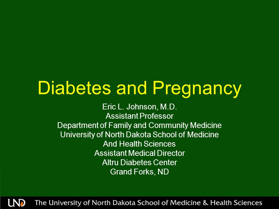 Objectives Discuss Gestational Diabetes Mellitus (GDM) and Treatment Discuss Pre-Existing Diabetes in Pregnancy and Treatment Recognize common problems of Diabetes in Pregnancy
