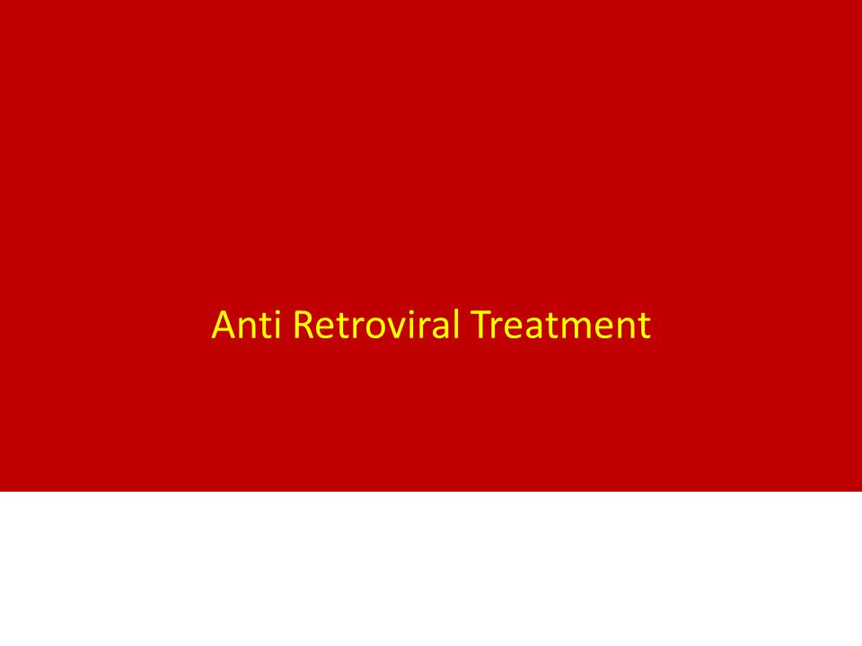 Anti Retroviral Treatment