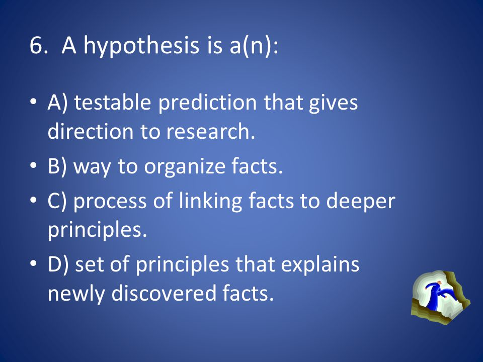 5. To have a scientific attitude, we should not just believe something we have been told, we should examine the evidence, ask questions, and come to o