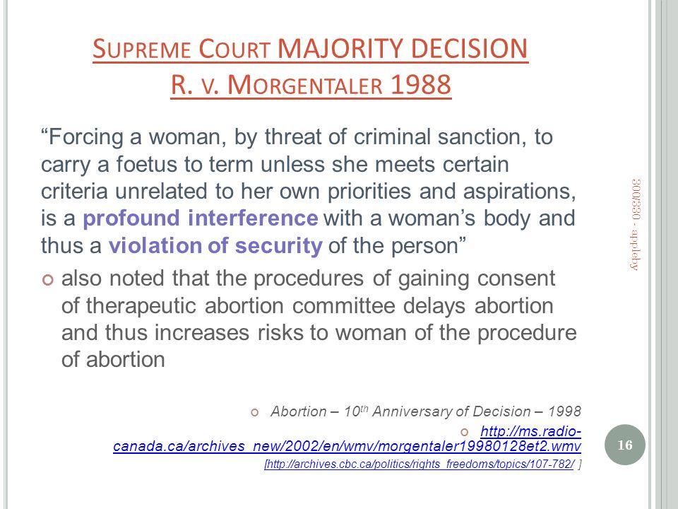 S UPREME C OURT MAJORITY DECISION R. V.
