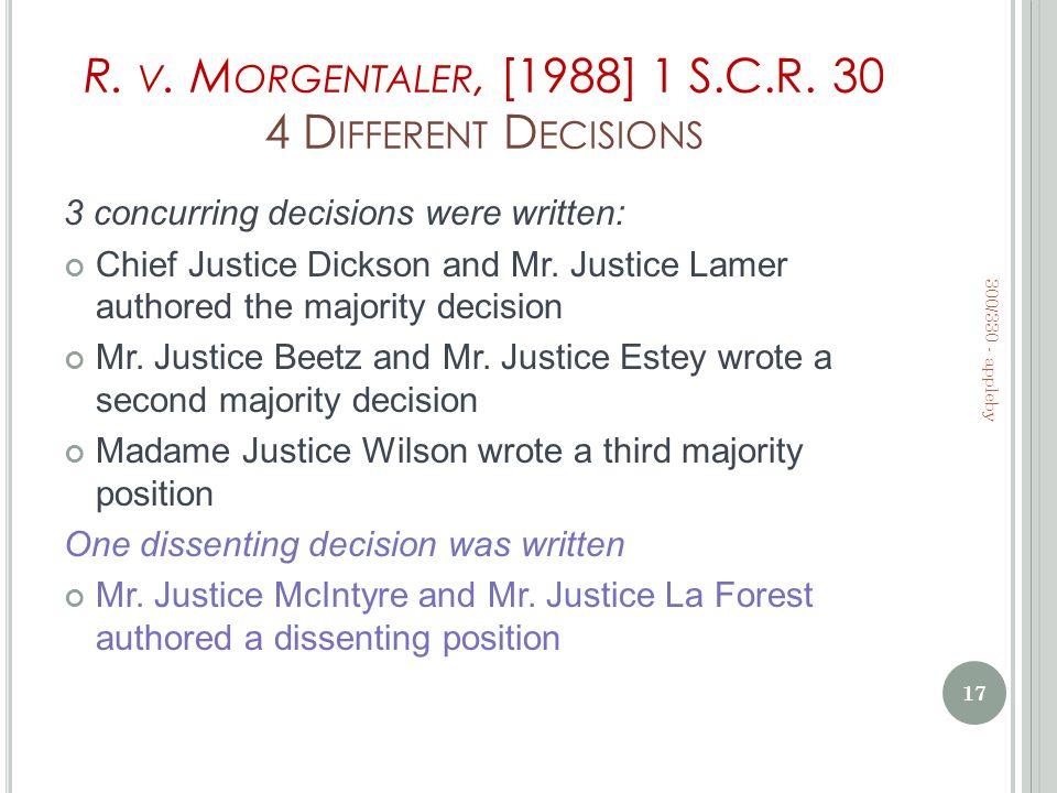R. V. M ORGENTALER, [1988] 1 S.C.R.