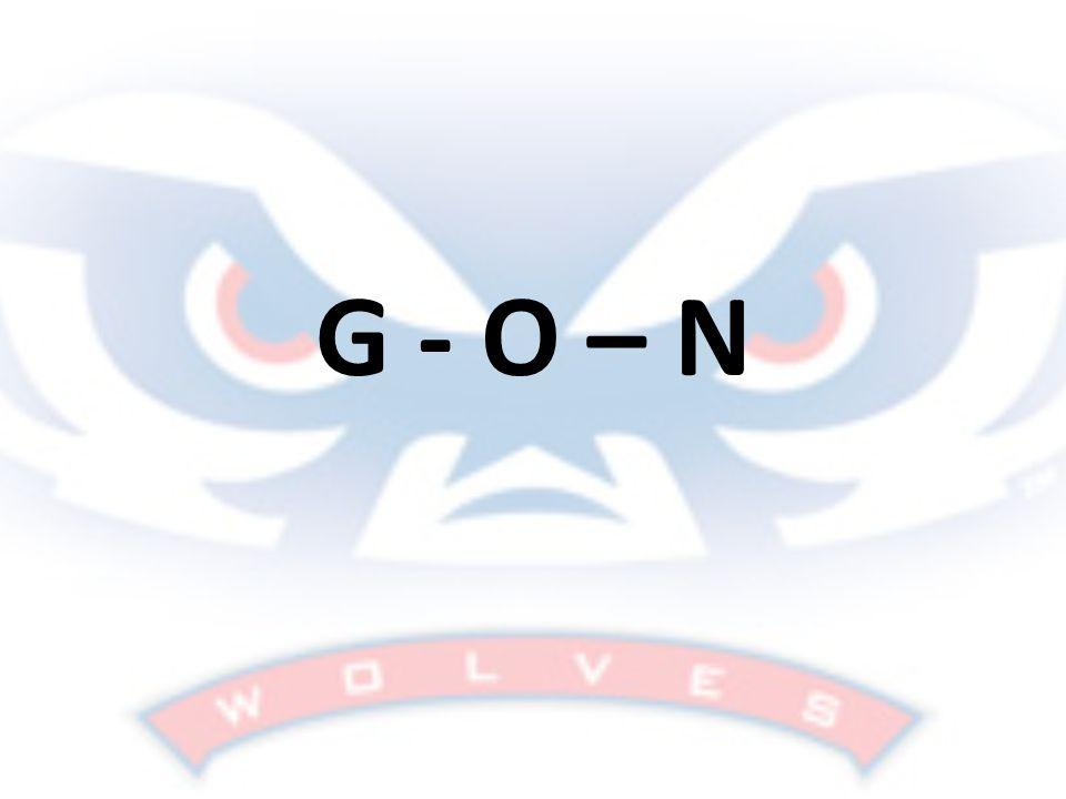 G - O – N
