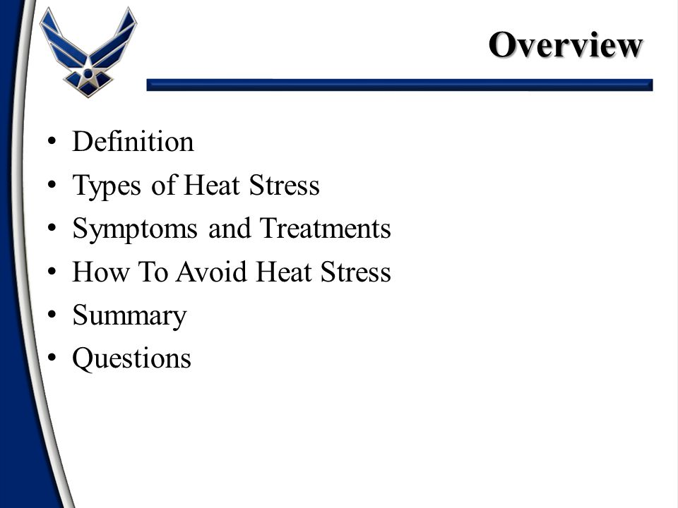 Definition Types of Heat Stress Symptoms and Treatments How To Avoid Heat Stress Summary QuestionsOverview
