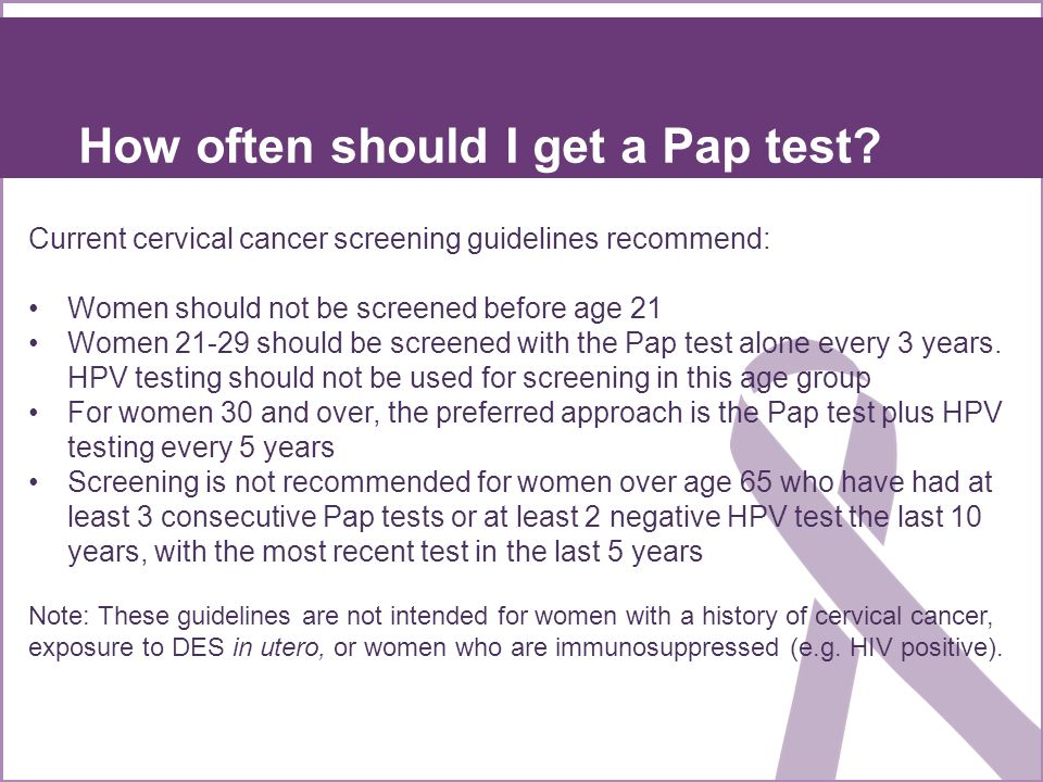 How often should I get a Pap test.
