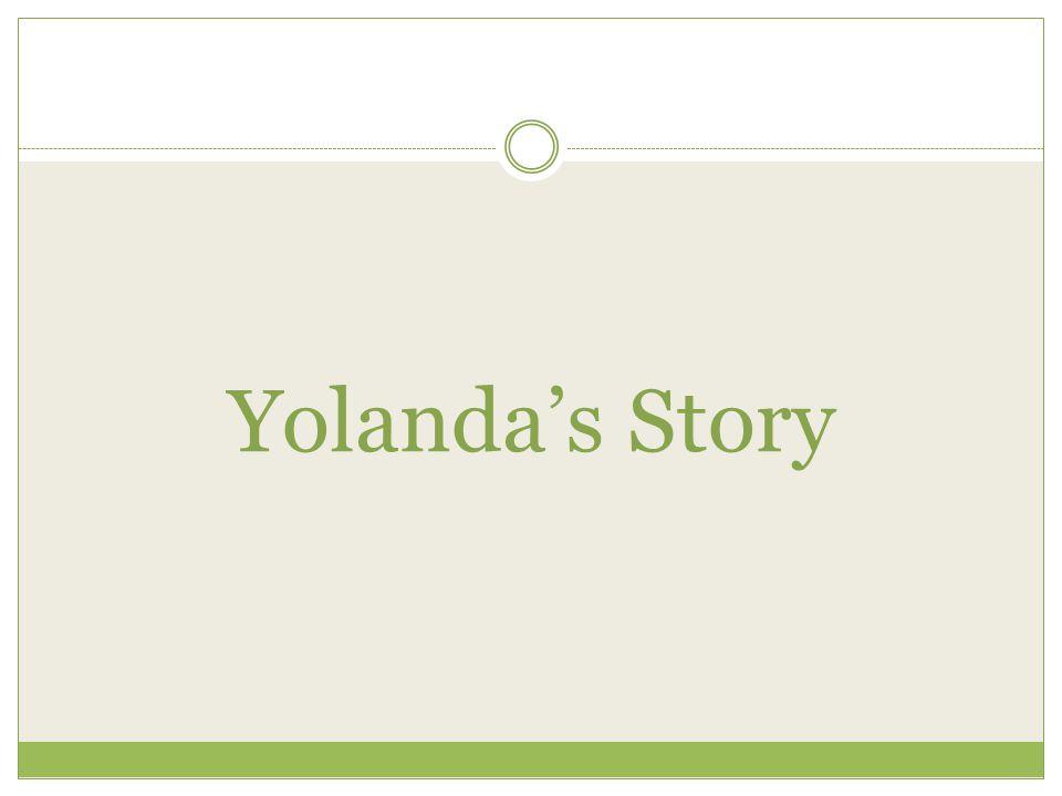 Yolanda's Story