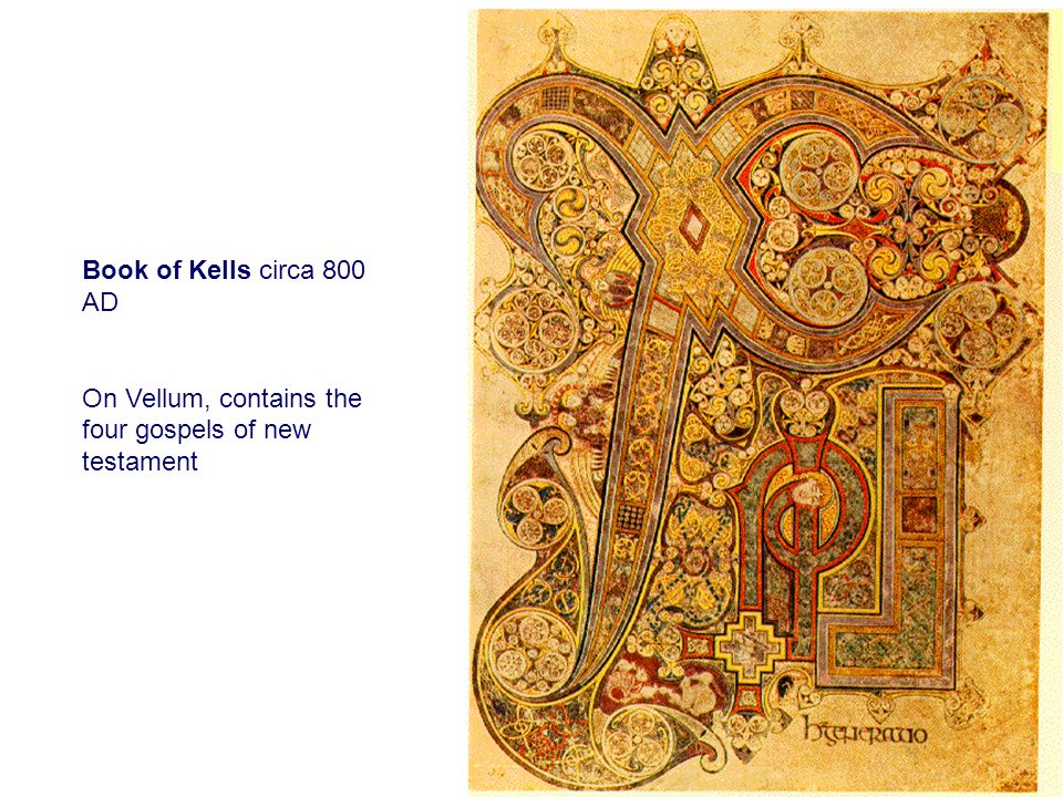 Book of Kells circa 800 AD On Vellum, contains the four gospels of new testament