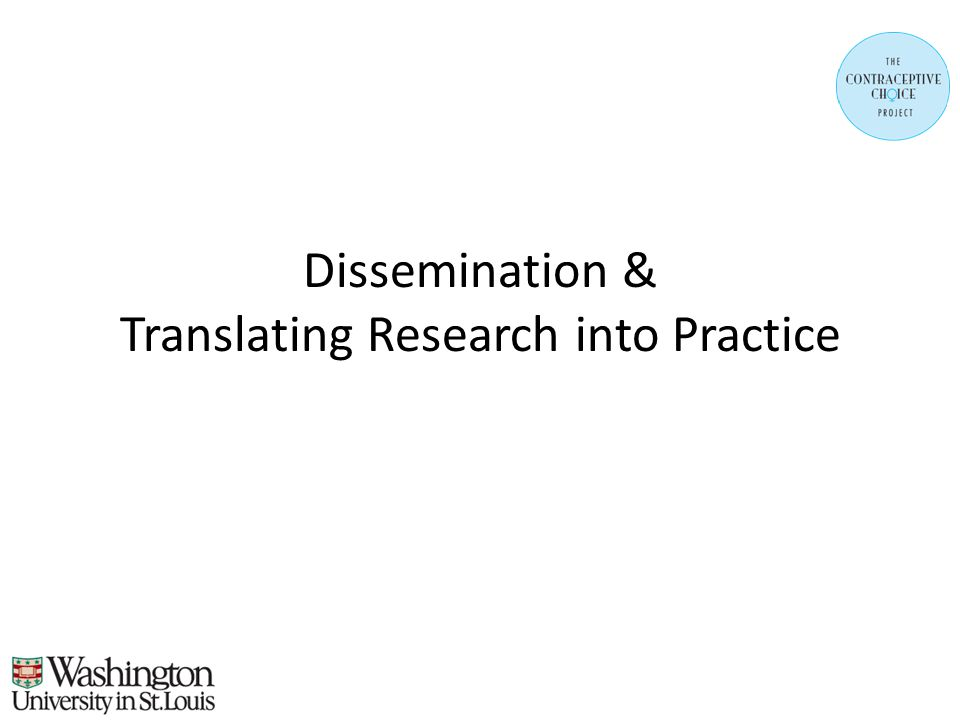 Dissemination & Translating Research into Practice